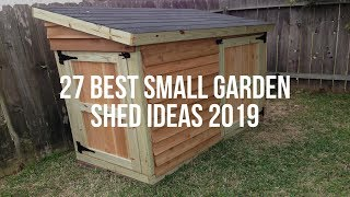🔴 27 Best SMALL GARDEN SHED Ideas 2019