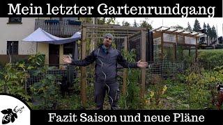 Mein letzter Gartenrundgang | Fazit Saison | Baugenehmigung Folientunnel | Projekte 2022