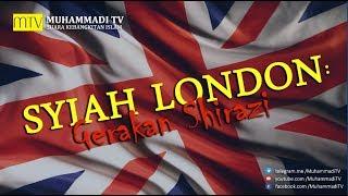 SYIAH LONDON GERAKAN SHIRAZI