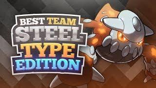 Best Team Steel Type Edition