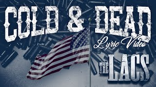 The Lacs Cold And Dead