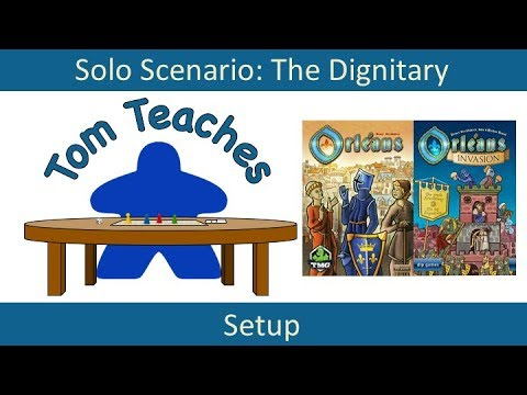 Orleans: The Dignitary (Solo Setup)
