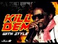 GULLY BOP – KILL DEM WITH STYLE [RAW+CLEAN] – STUDIO VIBES ENTERTAINMENT
