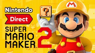 Mi REACCIÓN Al DIRECT De SUPER MARIO MAKER 2 (16-05-2019) | ¡Novedades BRUTALES En NINTENDO SWITCH!