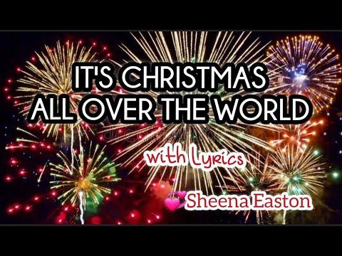IT'S CHRISTMAS ALL OVER THE WORLD with Lyrics- Sheena Easton (boycalugas)