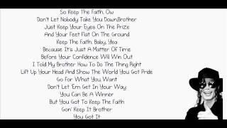 Michael Jackson - Keep The Faith. (Lyrics).