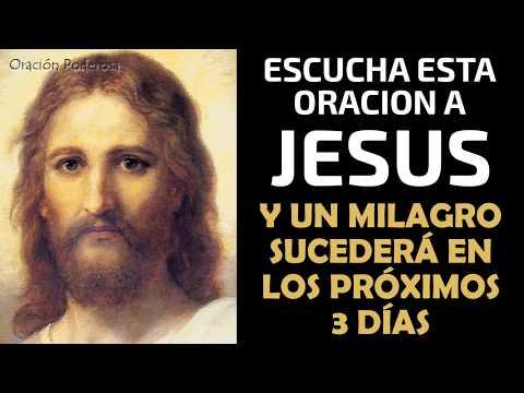 Escucha esta oración a Jesús y un milagro sucederá en los proximos 3 días