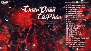 【Playlist】♬ Ll Thiên Quan Tứ Phúc - 天官赐福 Ll ♬《PART 1》