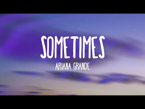 Ariana Grande - Sometimes (Audio Only)