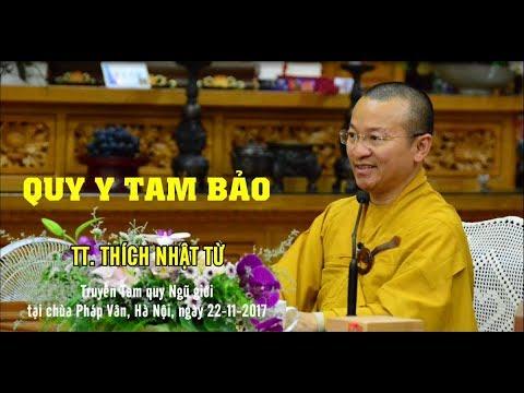 Quy Y Tam Bảo - TT. Thích Nhật Từ
