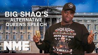 Big Shaq's Alternative Queen's Speech - dooclip.me