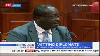 National Assembly Committee on Defence is vetting 5 individuals nominated for Ambassadors