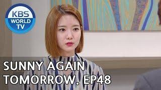 Sunny Again Tomorrow | 내일도 맑음 - Ep.48 [SUB : ENG,CHN,IND / 2018.07.19]
