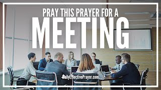 Prayer For Meeting | Opening Prayer Before Meetings With Voice