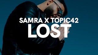 Musik-Video-Miniaturansicht zu LOST Songtext von SAMRA & TOPIC42