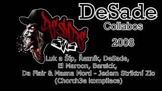 DeSade, Řezník, Luk a Šíp, El Maroon, Bersick, Da Flair & Masna Mord - Jedem Striktní Zlo (2008)