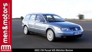 2002 VW Passat W8 4Motion Review