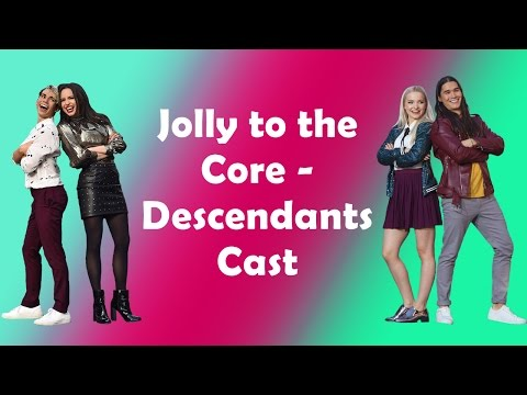 Descendants Cast - Jolly to the Core  (Lyrics)