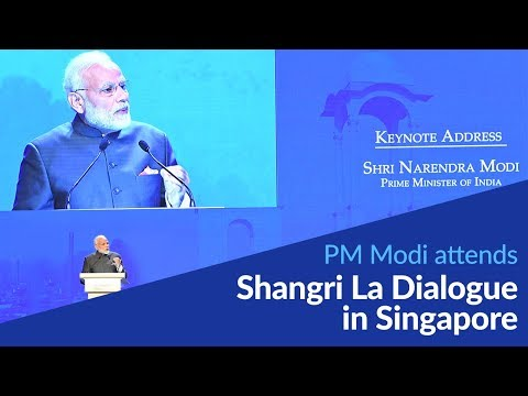 PM Modi attends Shangri La Dialogue in Singapore