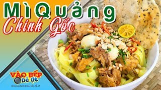 """How To Cook """"Mi Quang"""" Vietnamese Noodle With Quick And Easy Recipe"""