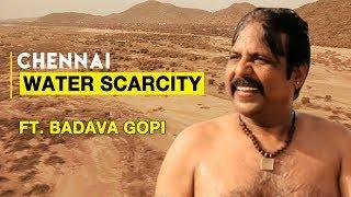 Chennai Water Scarcity | International Award Winning Short Film ft. Badava Gopi