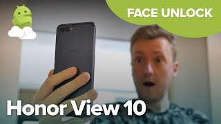 Huawei Honor View 10: Face recognition features explained!