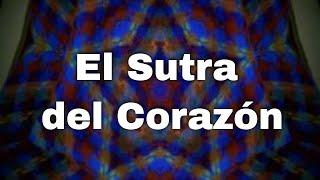 preview picture of video 'sutra del corazon'