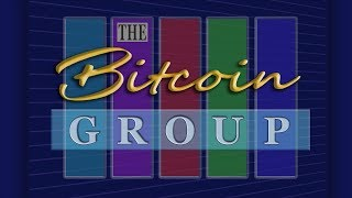 The Bitcoin Group #177 - Price Manipulation - Weakest Link - Clean Up - Bullish Bulls - Video Youtube