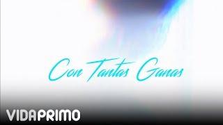 Video Con Tantas Ganas (Letra) de Galante El Emperador