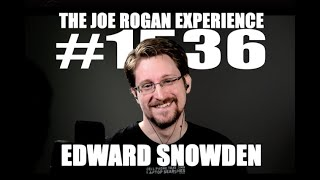 Joe Rogan Experience #1536 - Edward Snowden