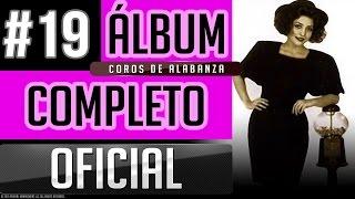 Pahola Marino #19 - Coros De Alabanza Y Adoracion [Album Completo Oficial]