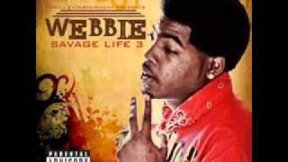 Webbie Savage Life 3  Shawty know