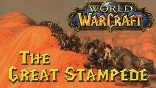 World of Warcraft: The Great Stampede