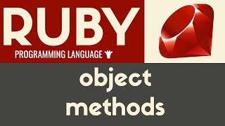 Object Methods   Ruby   Tutorial 31