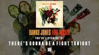 Danko Jones | There's Gonna Be A Fight Tonight