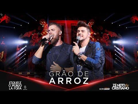GRÃO DE ARROZ – Zé Neto e Cristiano