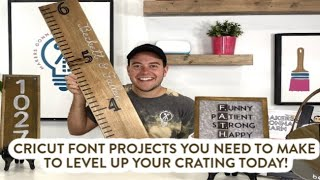 Cricut Font Projects You Need To Make To Level Up Your Crafting Today!