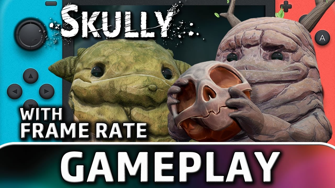 Skully   Nintendo Switch Gameplay & Frame Rate