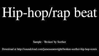 Broken (Seether Hip-Hop remix)