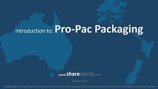 Pro-Pac Packaging - Shareclarity Snapshot