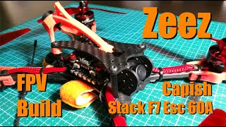 Zeez Capish Stack F7 FPV Race Build
