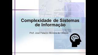 Complexidade em Sistemas de Informação