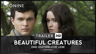 Beautiful Creatures - Eine unsterbliche Liebe Film Trailer