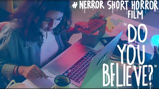 APA KAMU PERCAYA? | Short Horror Film #NERROR