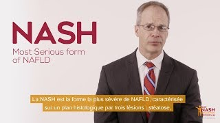 What is NASH? The silent threat - NASH: Anticipating an impending storm - Part 1/5 - vostfr
