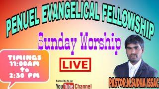Sunday Worship || PEF || Pastor Sudha Issac|| Gollapalli