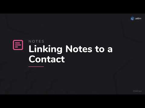 Linking Notes to a Contact