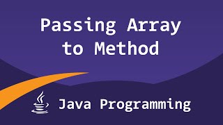 Passing, Returning Arrays To / from Methods in Java Programming Video Tutorial