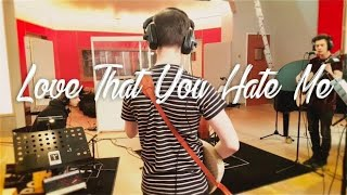Love That You Hate Me (Trypoul Sessions)