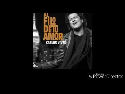 Al Filo de tu Amor (Audio) - Carlos Vives (Video)